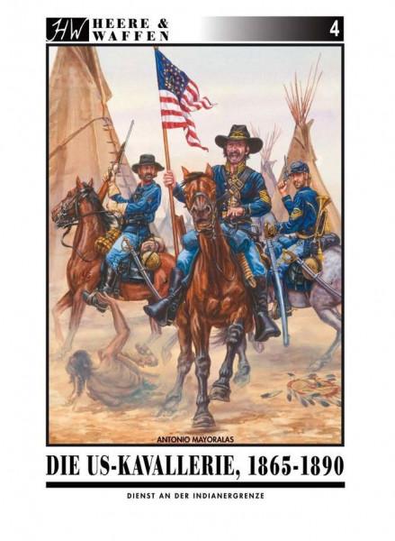 Die US-Kavallerie 1865-1890