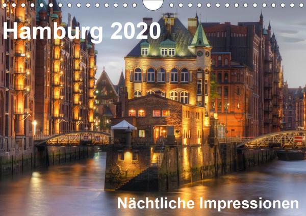 Hamburg - Nächtliche Impressionen (Wandkalender 2020 DIN A4 quer)