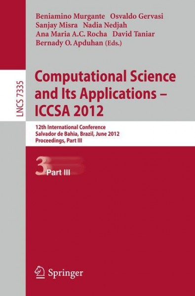 Computational Science and Its Applications -- ICCSA 2012