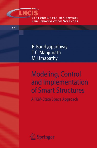 Modeling, Control and Implementation of Smart Structures
