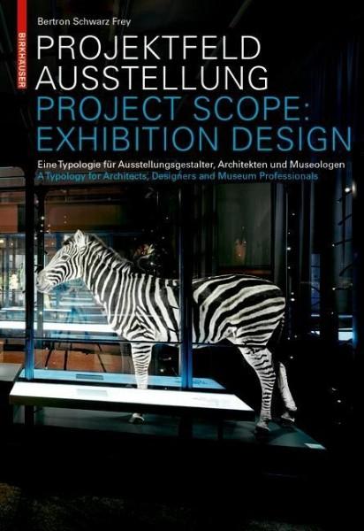 Projektfeld Ausstellung / Project Scope: Exhibition Design