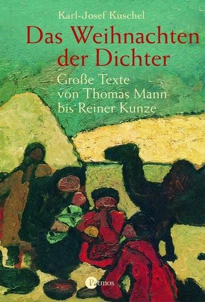 Das Weihnachten der Dichter. Große Texte von Thomas Mann bis Reiner Kunze