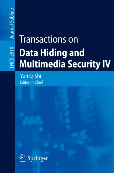 Transactions on Data Hiding and Multimedia Security IV