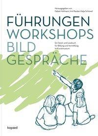 Führungen, Workshops, Bildgespräche