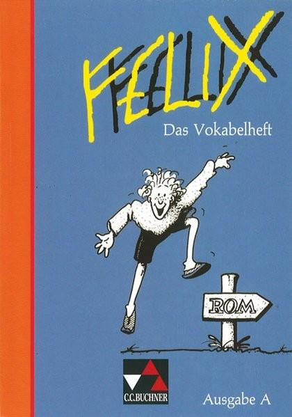 Felix, Ausgabe A, Das Vokabelheft