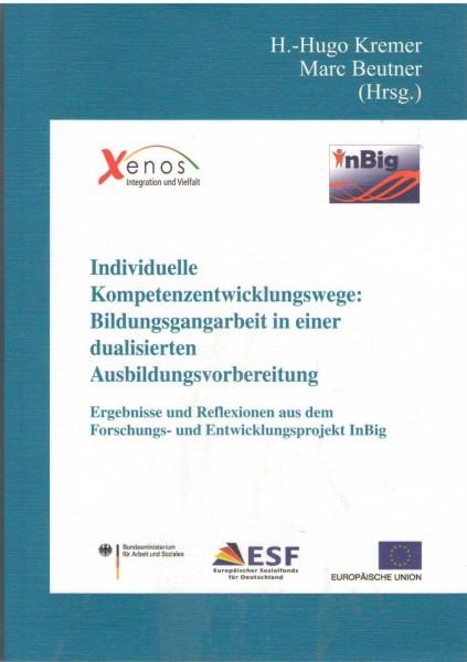 Individuelle Kompetenzentwicklungswege: Bildungsgangarbeit in einer dualisierten Ausbildungsvorberei