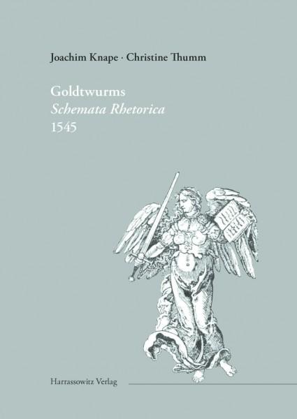 "Kaspar Goldtwurms ""Schemata rhetorica"" 1545"