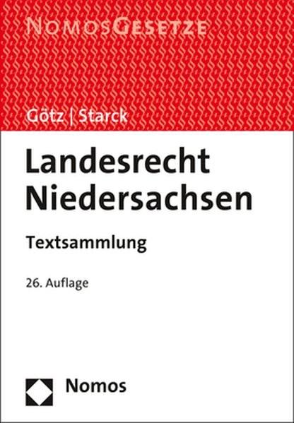 Landesrecht Niedersachsen: Textsammlung - Rechtsstand: 1. September 2017
