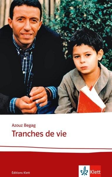Tranches de vie: Textes et documents. Französische Lektüre für das 4. Lernjahr, Oberstufe (Éditions