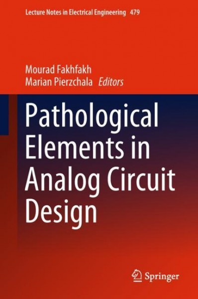 Pathological Elements in Analog Circuit Design