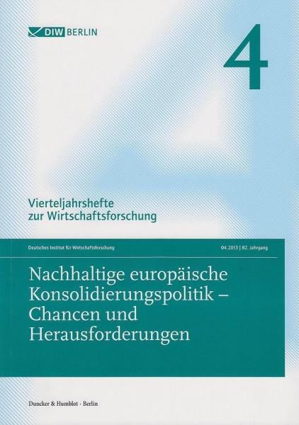 Nachhaltige europäische Konsolidierungspolitik - Chancen und Herausforderungen.