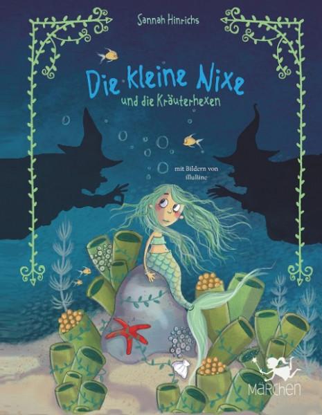 Die kleine Nixe und die Kräuterhexen