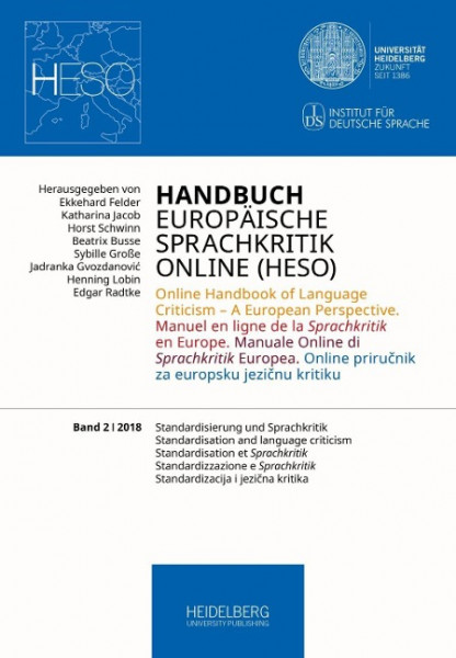 Handbuch Europäische Sprachkritik Online (HESO) / Standardisierung und Sprachkritik. Standardisation