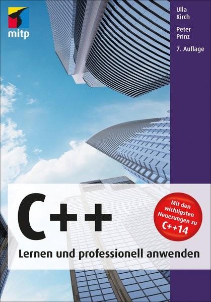 C++ - Lernen und professionell anwenden(mitp Professional)