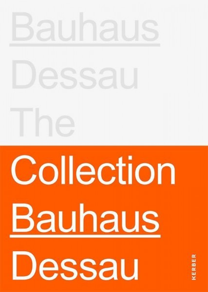 Stiftung Bauhaus Dessau: The Collections