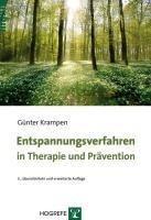 Entspannungsverfahren in Therapie und Prävention