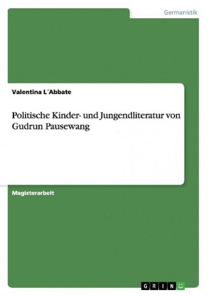 Politische Kinder- und Jungendliteratur von Gudrun Pausewang