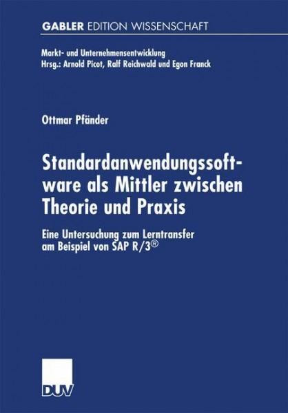 Standardanwendungssoftware als Mittler zwischen Theorie und Praxis