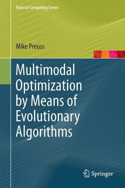 Multimodal Optimization by Means of Evolutionary Algorithms