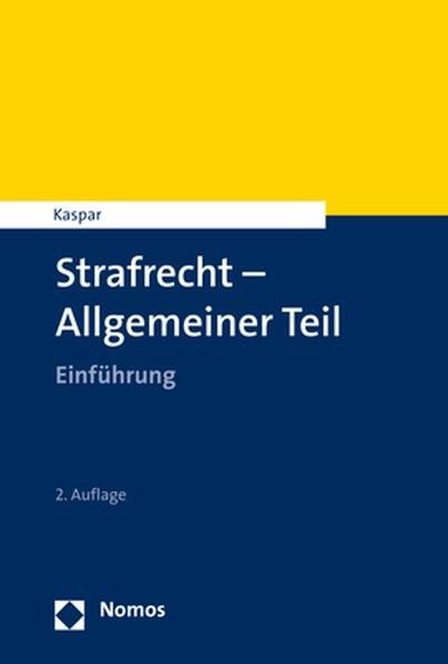 Strafrecht - Allgemeiner Teil: Einführung