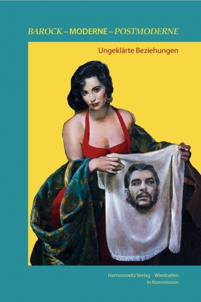 Barock - Moderne - Postmoderne: ungeklärte Beziehungen