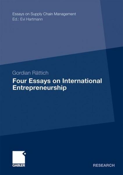 Four Essays on International Entrepreneurship