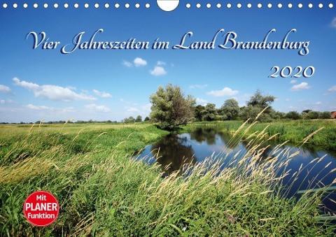 Vier Jahreszeiten im Land Brandenburg (Wandkalender 2020 DIN A4 quer)
