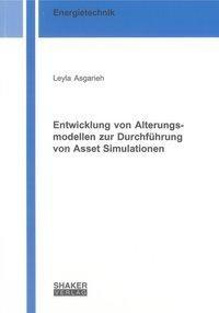 Entwicklung von Alterungsmodellen zur Durchführung von Asset Simulationen