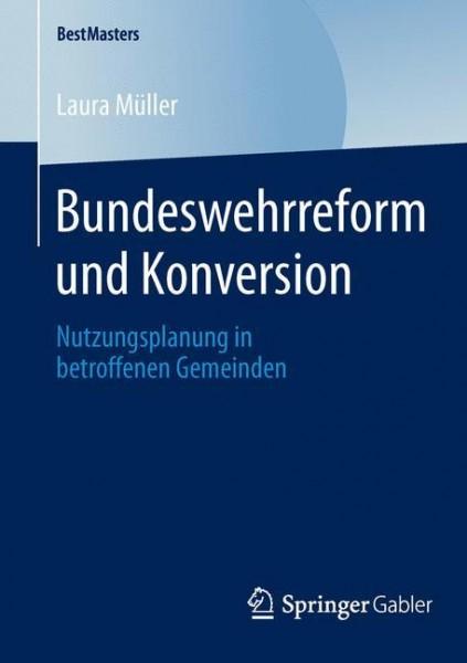Bundeswehrreform und Konversion