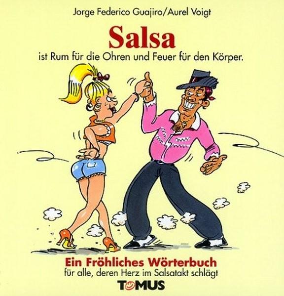 Salsa. Ein fröhliches Wörterbuch