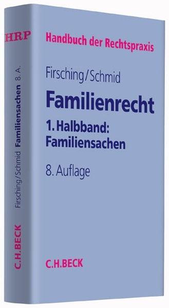 Familienrecht 1. Halbbd.: Familiensachen