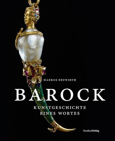 Barock: Kunstgeschichte eines Wortes