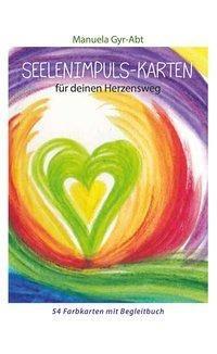Seelenimpuls-Karten für deinen Herzensweg