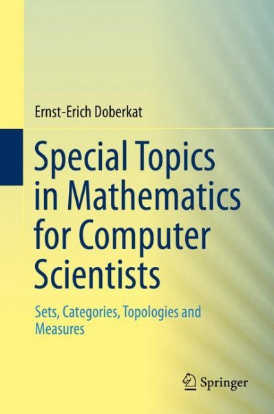 Special Topics in Mathematics for Computer Scientists