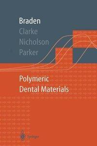 Polymeric Dental Materials