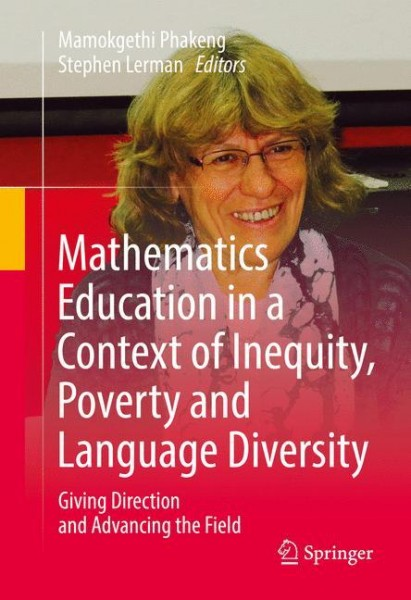 Mathematics Education in a Context of Inequity, Poverty and Language Diversity