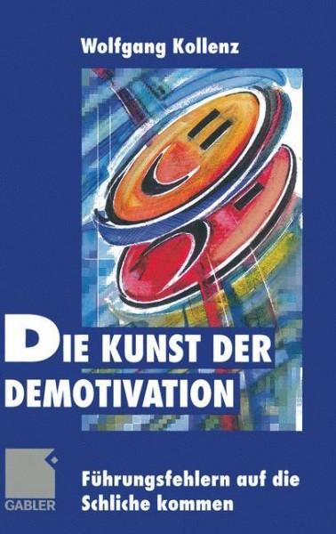 Die Kunst der Demotivation