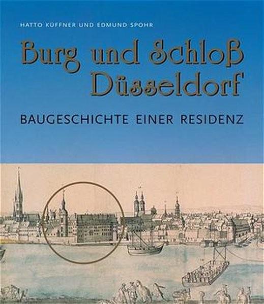 Burg, Schloß und Galerie (Eine Stadt zwischen Tradition und Vision)