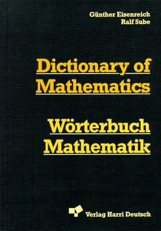 Wörterbuch Mathematik. Zweisprachige Studentenausgabe