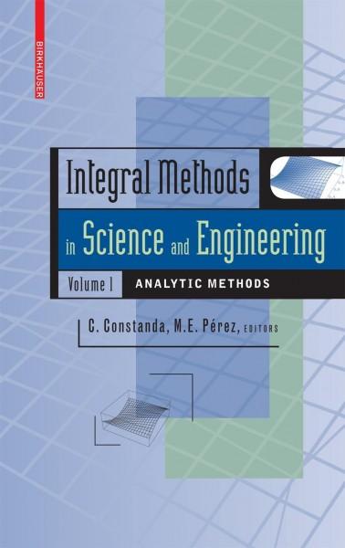 Integral Methods in Science and Engineering 1