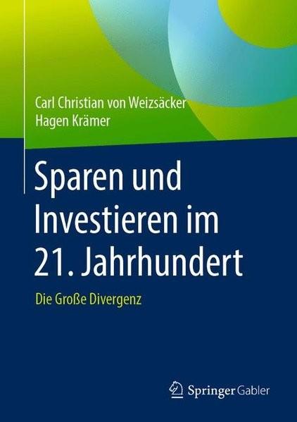 Sparen und Investieren im 21. Jahrhundert
