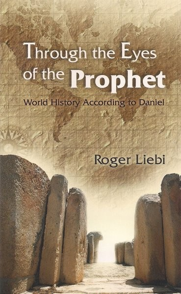 Through the Eyes of the Prophet: World History According to Daniel