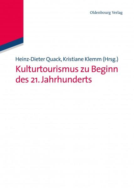 Kulturtourismus zu Beginn des 21. Jahrhunderts