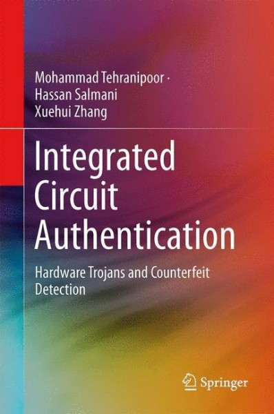 Integrated Circuit Authentication