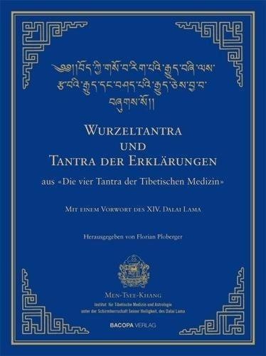Wurzel-Tantra und Tantra der Erklärungen des rGyud-bZhi