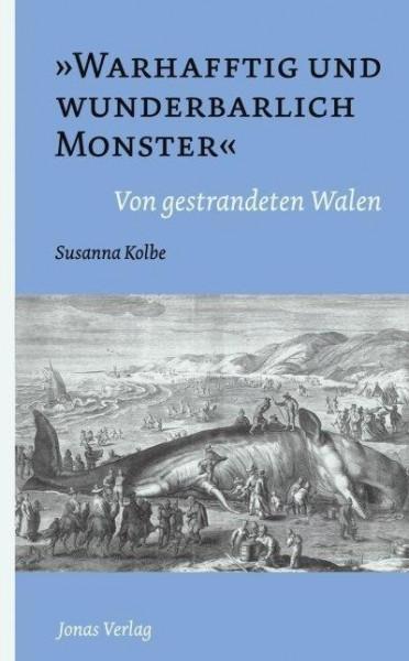 """""""Warhafftig und wunderbarlich Monster"""""""