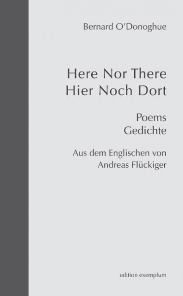 Here Nor There / Hier Noch Dort