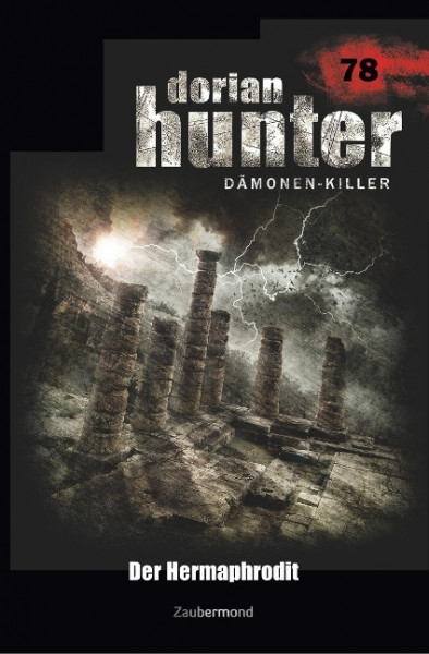 Dorian Hunter 78 - Der Hermaphrodit