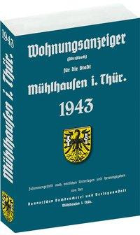 Adreßbuch (Wohnungsanzeiger) der Stadt Mühlhausen in Thüringen 1943