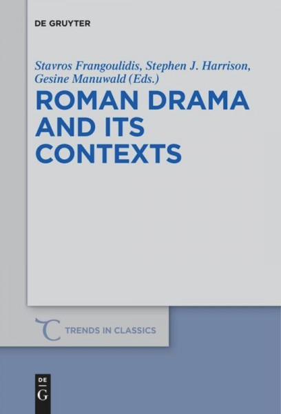 Roman Drama and its Contexts